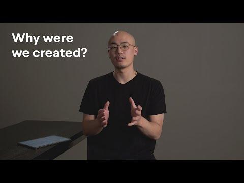 Why were we created?