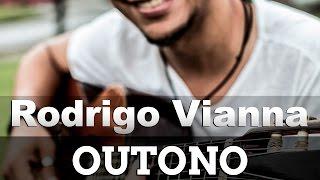Rodrigo Vianna - Outono, Acústico MPB, Voz E Violão #Projeto365 | 13-365