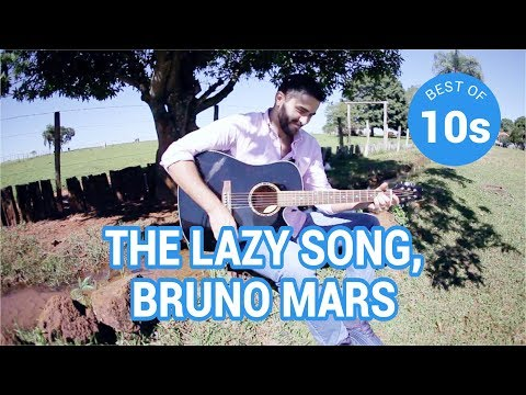 56- The Lazy Song, Bruno Mars (best of 2010's)