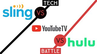 Sling TV VS YouTube TV VS Hulu + LIVE TV