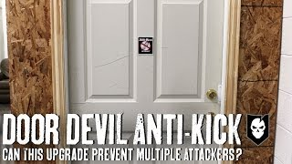 Can a Door Devil Anti-Kick Upgrade Prevent Multiple Attackers? We Put Its Strength to the Test