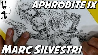 Marc Silvestri drawing Aphrodite IX