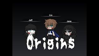 Origins Part 3 *final* (Jeff, Liu and Jane Creepypasta Stories) //Gachaverse\\