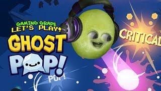 Ghost Pop! [Gaming Grape Plays]