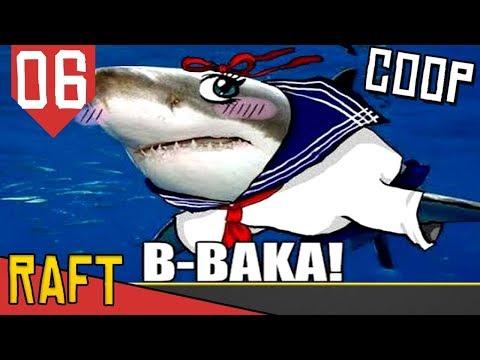 Vida de Bagre - Raft #06 [Série Gameplay  Português PT-BR]