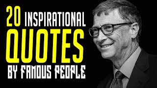 20 Famous QUOTES By Famous People!!!! | INSPIRATIONAL QUOTES | Must Watch