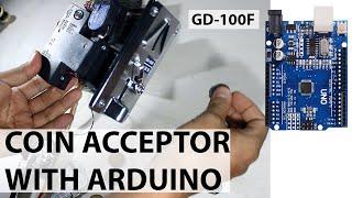 Coin Acceptor or Coin Sensor Tutorial with arduino (GD-100F)