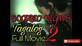 Scorpio Nights 2 (1999): Tagalog full movie | Rated R