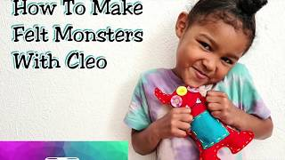 How To Make Felt Monsters With Cleo (DIY Soft Toy)
