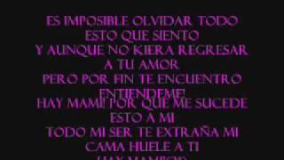 Tito'El Bambino'-Mi Cama Huele a Ti lyrics/Letra