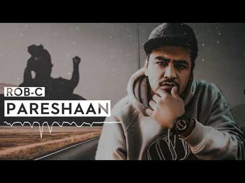 Rob C - Pareshaan | Middle Child (Hindi Version) | Latest Hindi Rap Songs 2019
