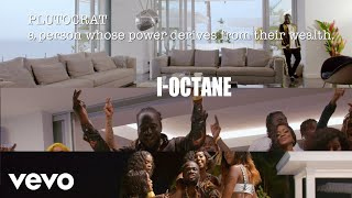 I-Octane - Plutocrat (Official Video)