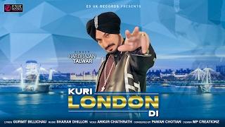 Kuri London Di  Harbhajan Talwar