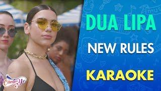 Dua Lipa   New Rules (Karaoke) | CantoYo
