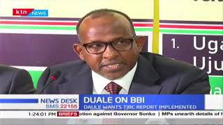 Aden Duale submit proposals to BBI task-force, wants TJRC land report fully implemented