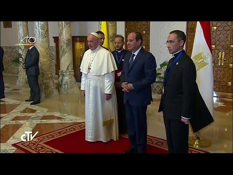 Cérémonie de Bienvenue du Pape François en Egypte