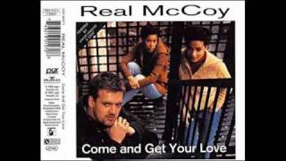 Real McCoy Come And Get Your Love Video