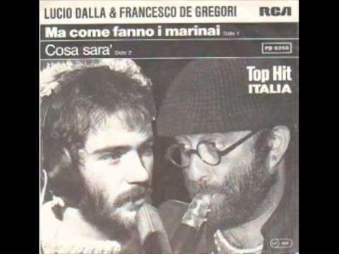 Significato della canzone Cosa fanno i marinai di Lucio Dalla, Francesco De Gregori