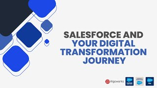 How Salesforce is Paving The Way To Greater Digital Transformation