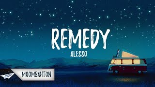 Alesso   REMEDY (Lyrics)