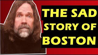 Boston  The Tragic History Of the Band, Death of Brad Delp & Tom Scholz Perfectionism