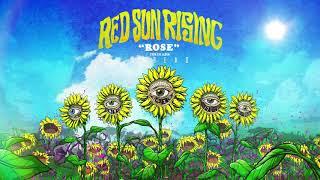 Red Sun Rising - Rose (Audio)