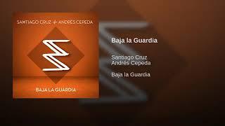 Baja la guardia santiago cruz feat Andrés cepeda #elementaleslatemporadafinal