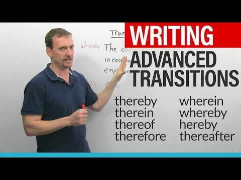 WRITING - Advanced English Transitions: thereby, thereof, hereby, therein, wherein, whereby...
