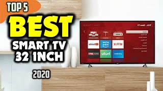 BEST SMART TV 32 INCH (2020) — Top 5