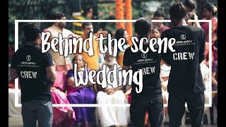 Behind The Scene   Wedding Photography   BTS Video HD