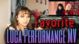 "FAVORITE(페이버릿) - ""LOCA"" Performance Ver MV Reaction"