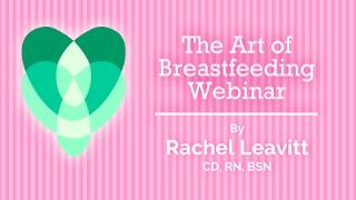 The Art of Breastfeeding: The Benefits of Breast Milk