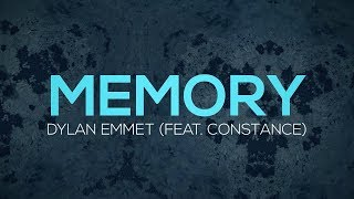 Dylan Emmet - Memory (Lyrics) ft. Constance - YouTube
