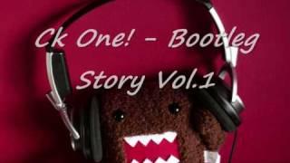 Ceekay One! - Bootleg Story Vol.1