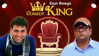 Kaun Banega Comedy King- Akshay Kumar- Paresh Rawal - Hindi Bollywood Comedy Scenes