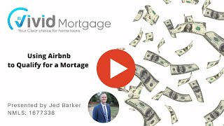 Using Airbnb Income to Qualify for A Mortgage