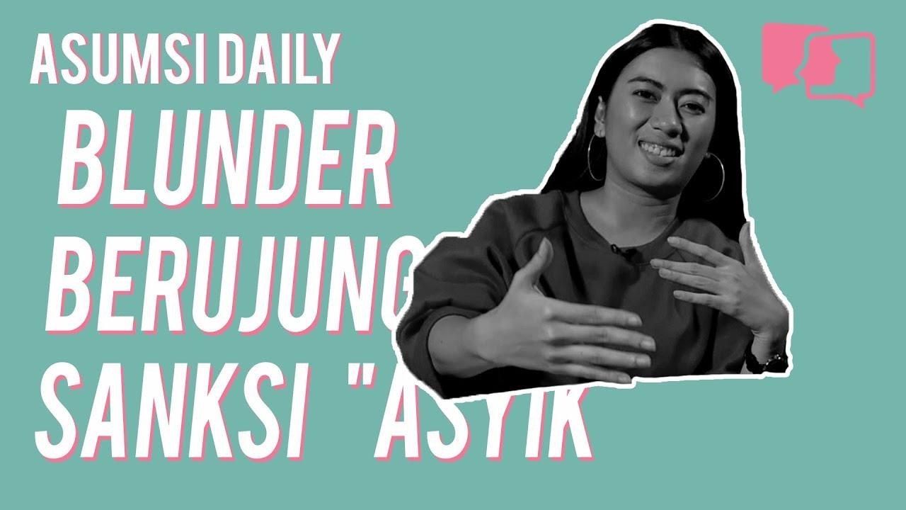 "Blunder Berujung Sanksi ""Asyik"" - Asumsi Daily"