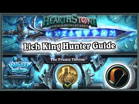 Hearthstone: Defeating The Lich King Boss Guide - Standard Hunter Deck