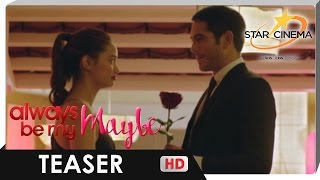 Teaser | 'Always Be My Maybe' | Ang daming alam pareho naman wasak | Star Cinema