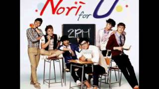 [AUDIO] 2pm - Nori For U (Digital Single) CF