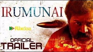 Irumunai Trailer