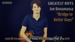 "✪ Greatest Riffs: ""Bridge to Better Days"" Joe Bonamassa - Riff Nr.44"