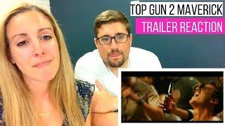 TOP GUN 2 MAVERICK Trailer Reaction - Made Me Cry