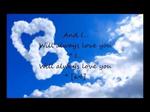 I Will Always Love You Whitney Houston Lyrics ♥