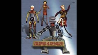 Arrested Development – If U Want Me To Stay - The Heroes Of The Harvest