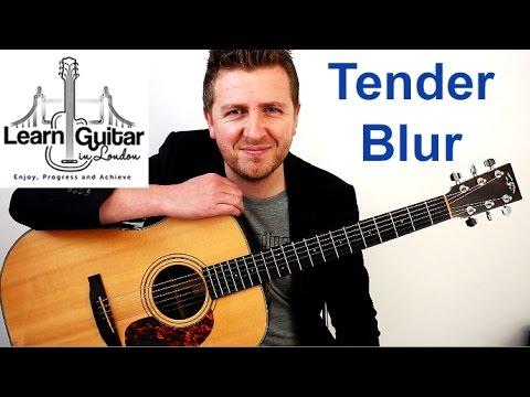 Blur - Tender - Acoustic Guitar Lesson - Drue James
