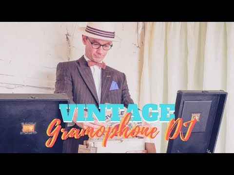 The Vintage Gramophone DJ Video