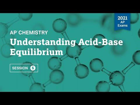 Understanding Acid-Base Equilibrium   Live Review Session 5   AP Chemistry