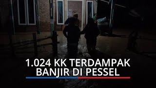 1.024 KK Terdampak Banjir di Ranah Ampek Hulu Tapan Pessel, BPBD: 3 Rumah Hanyut dan 3 Rusak Parah