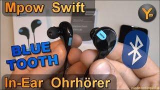 Kurztest: Mpow Swift Bluetooth 4.0 In-Ear Ohrhörer / Wireless Sports Earphones